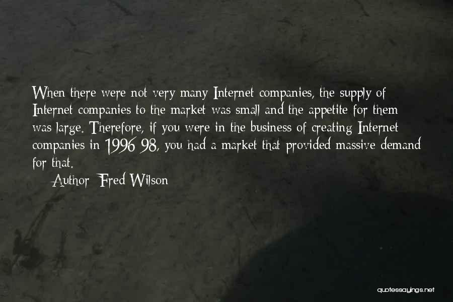 Fred Wilson Quotes 1402889
