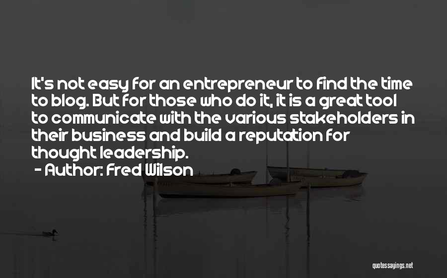 Fred Wilson Quotes 1415451
