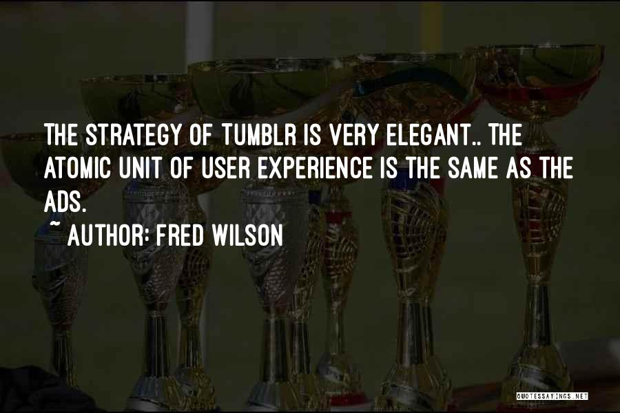 Fred Wilson Quotes 2006469