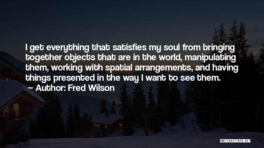 Fred Wilson Quotes 2034325