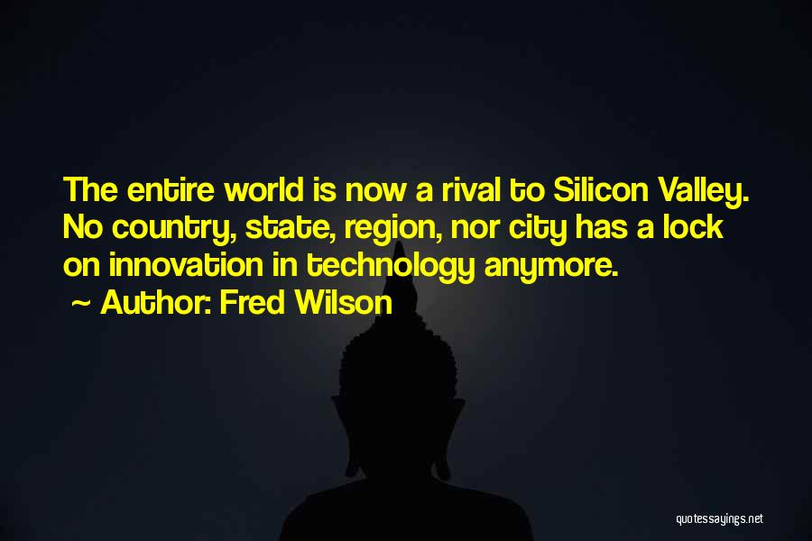 Fred Wilson Quotes 2100876