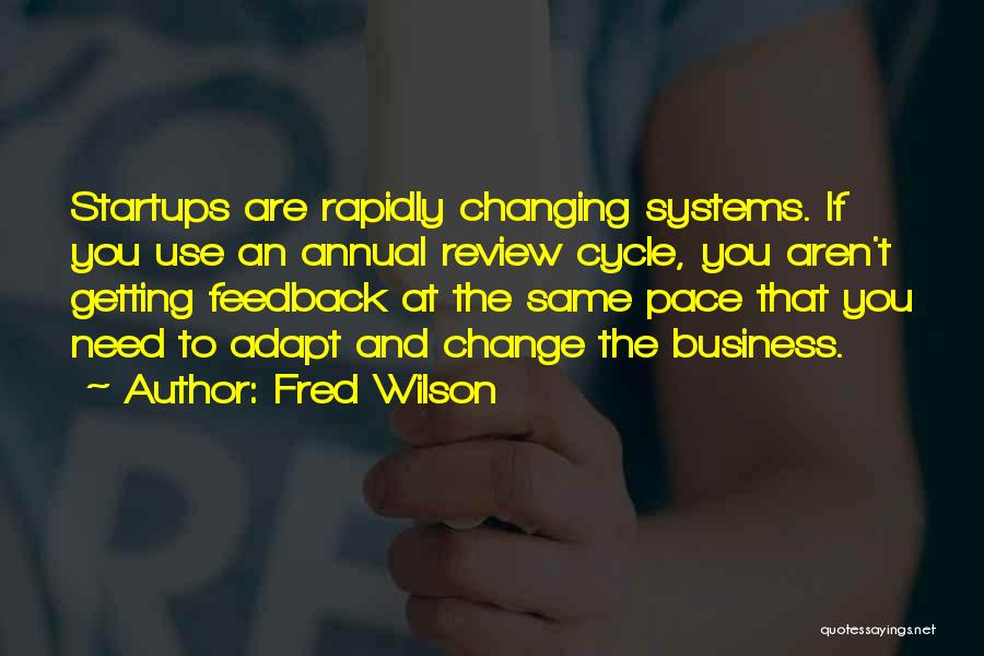 Fred Wilson Quotes 2175744