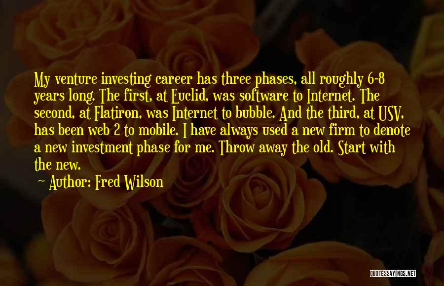 Fred Wilson Quotes 312546