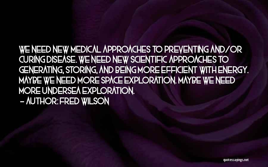 Fred Wilson Quotes 397981