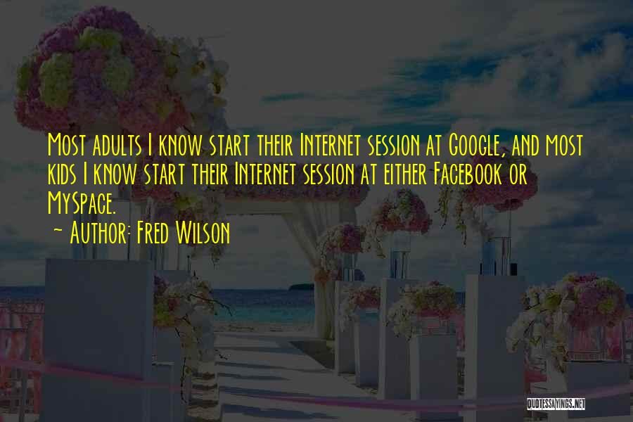 Fred Wilson Quotes 659532