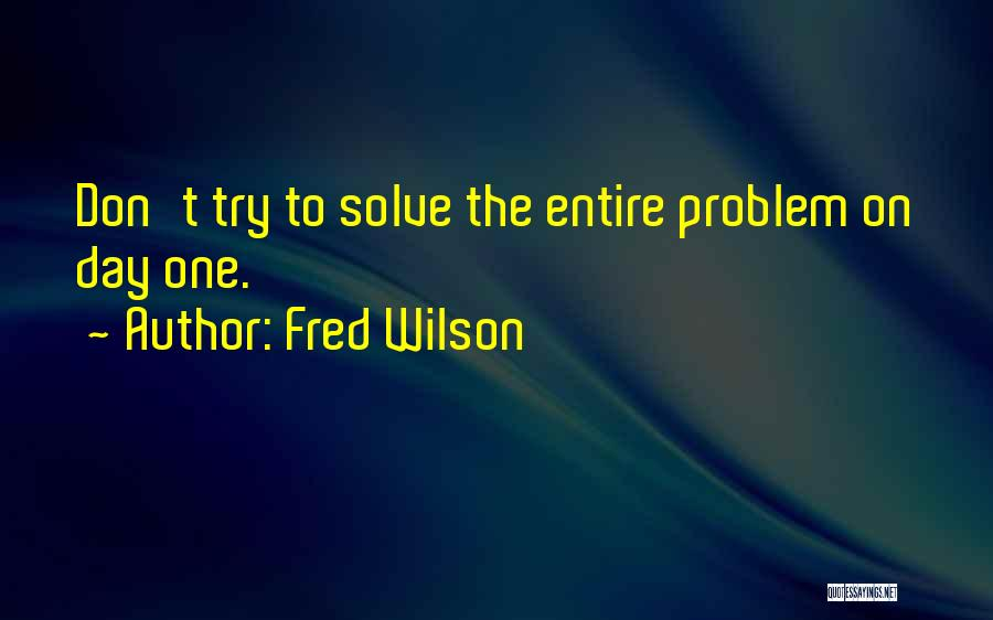 Fred Wilson Quotes 686230