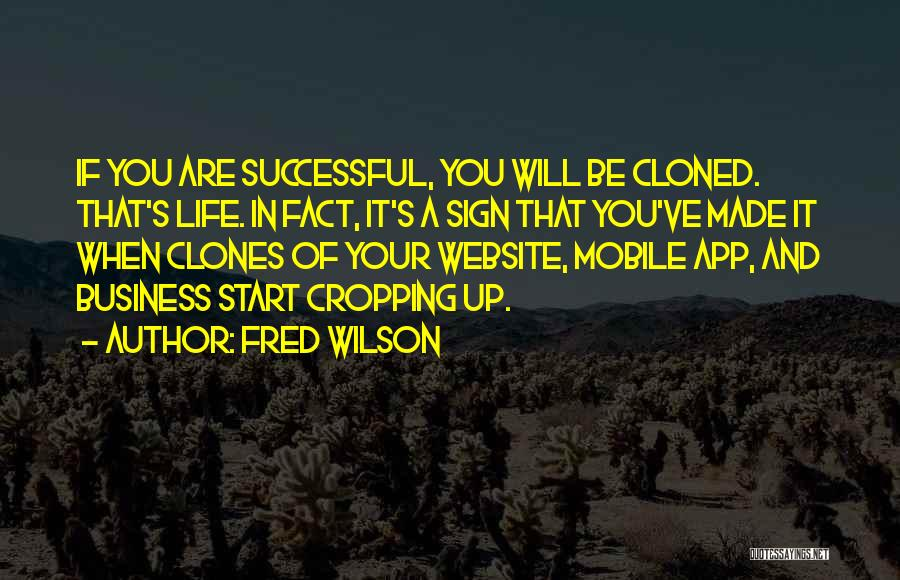 Fred Wilson Quotes 870538