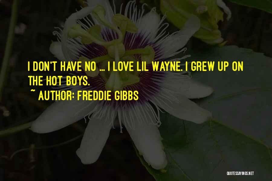 Freddie Gibbs Quotes 1324447