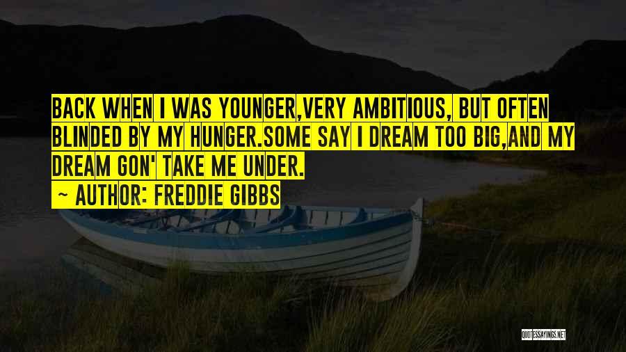 Freddie Gibbs Quotes 1623167