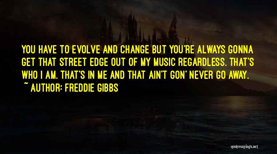 Freddie Gibbs Quotes 1667785