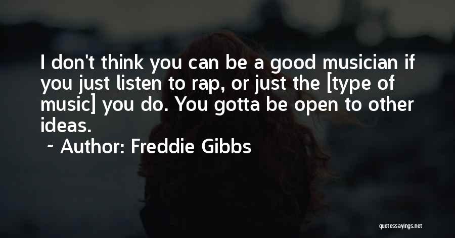 Freddie Gibbs Quotes 661110