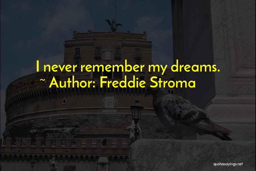 Freddie Stroma Quotes 1678912