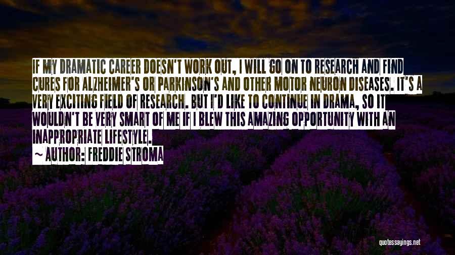 Freddie Stroma Quotes 1808077