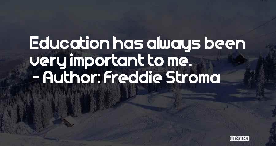 Freddie Stroma Quotes 2059835