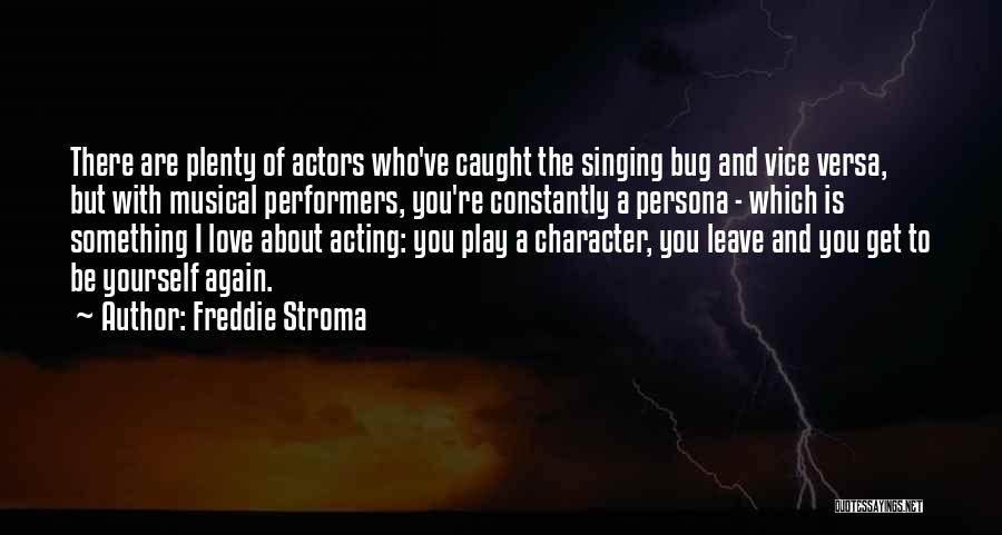 Freddie Stroma Quotes 507235