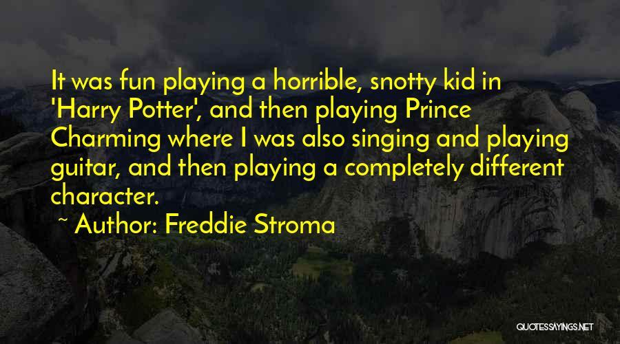 Freddie Stroma Quotes 906064