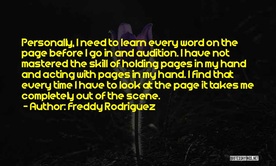 Freddy Rodriguez Quotes 1564773