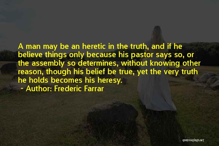 Frederic Farrar Quotes 1011480