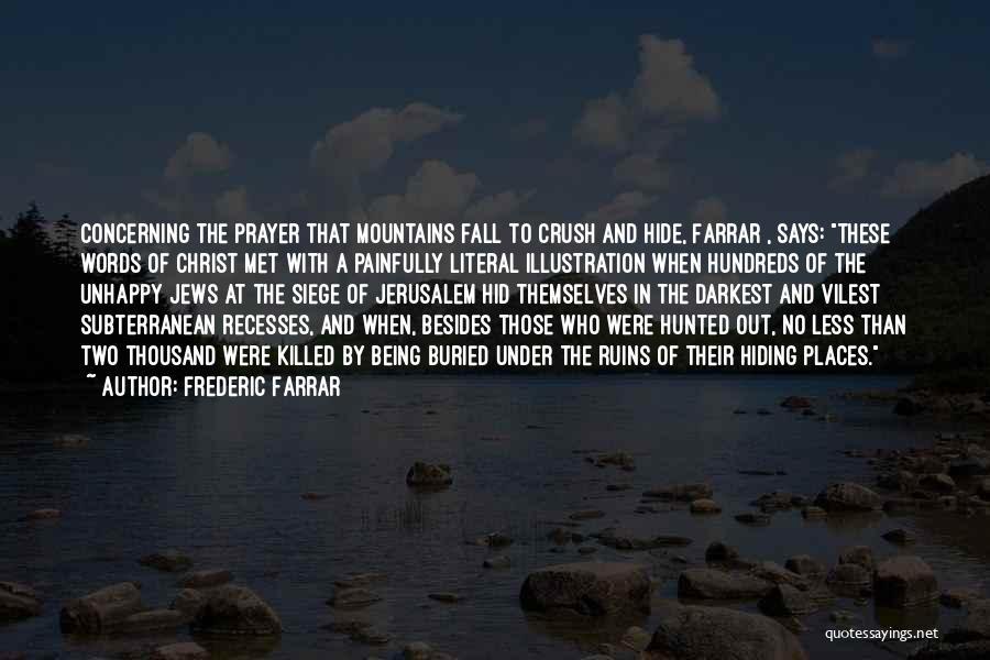 Frederic Farrar Quotes 1457097
