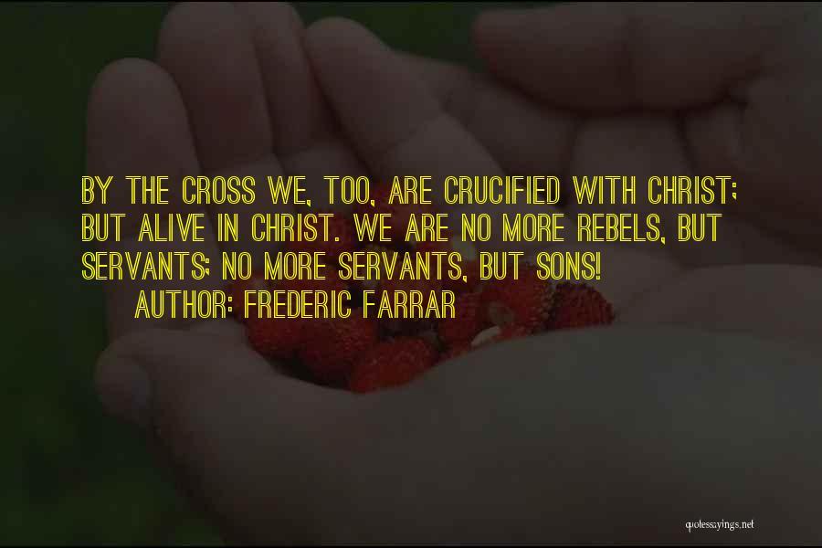 Frederic Farrar Quotes 1738564