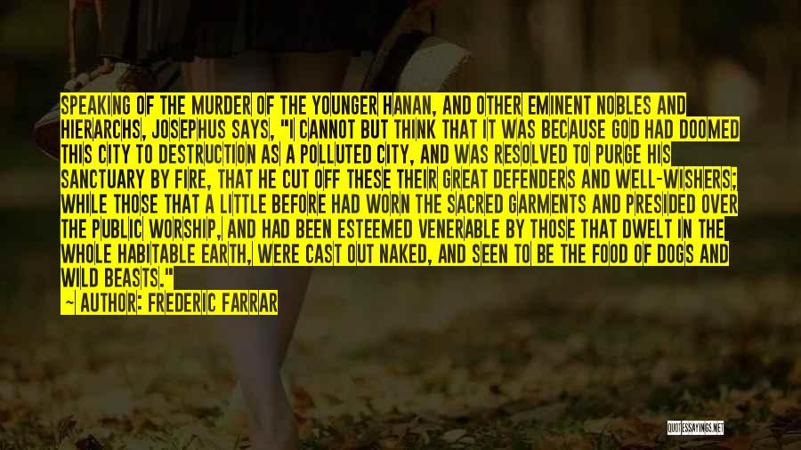 Frederic Farrar Quotes 2197326