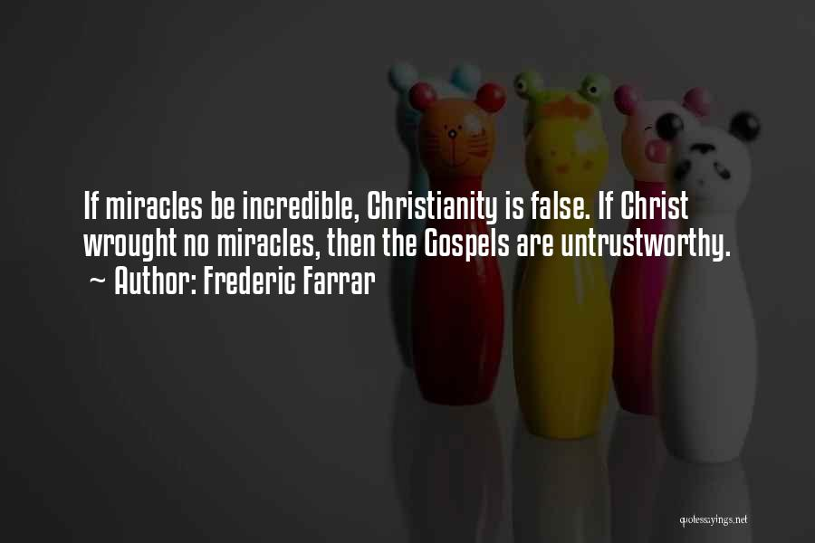 Frederic Farrar Quotes 807249