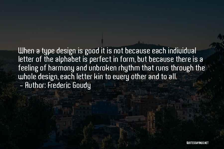 Frederic Goudy Quotes 1958583