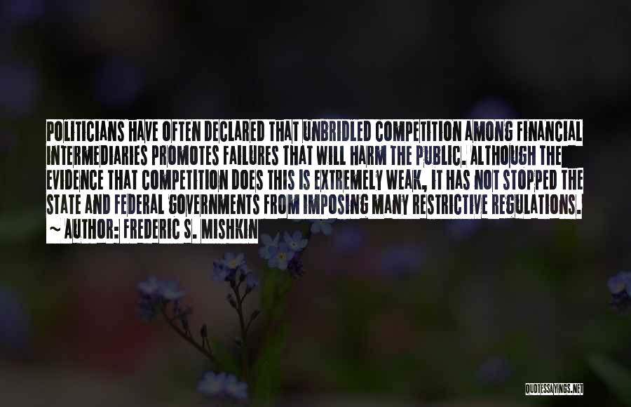 Frederic Mishkin Quotes By Frederic S. Mishkin