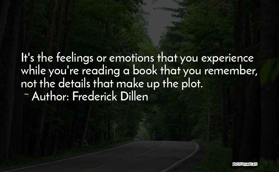 Frederick Dillen Quotes 207797