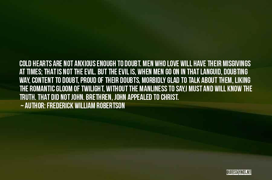 Frederick William Robertson Quotes 1002502