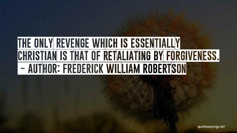 Frederick William Robertson Quotes 1006086