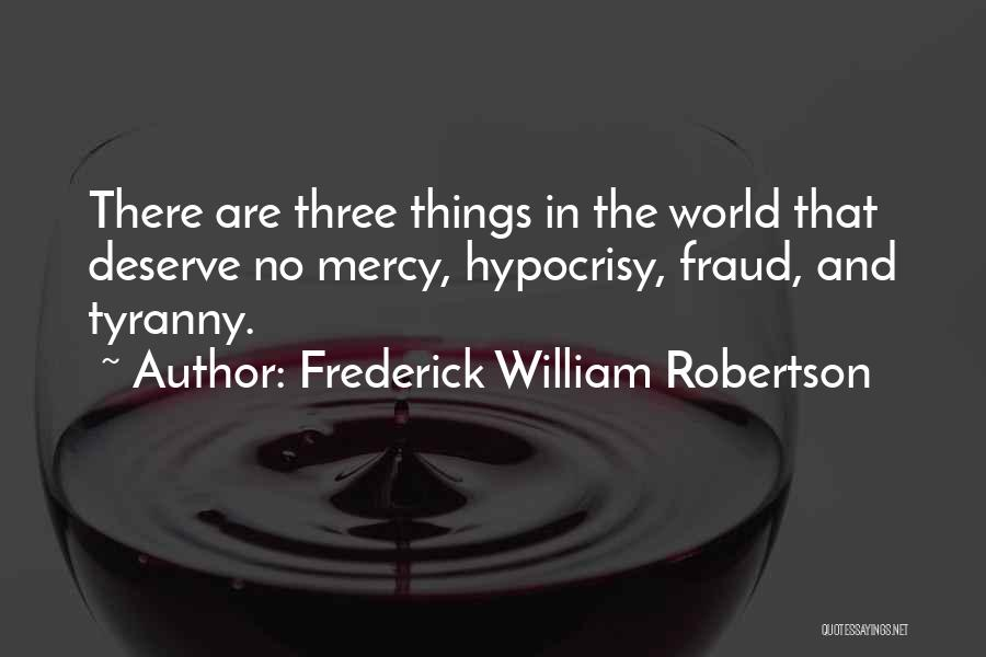 Frederick William Robertson Quotes 1017430
