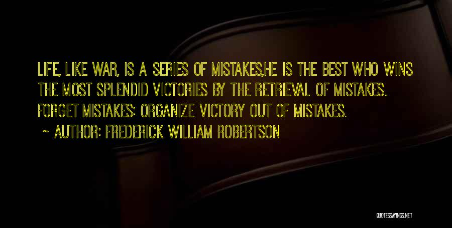 Frederick William Robertson Quotes 103925