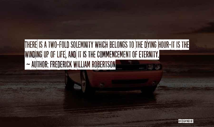 Frederick William Robertson Quotes 1089994