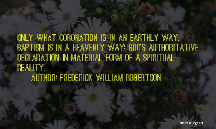 Frederick William Robertson Quotes 1092779
