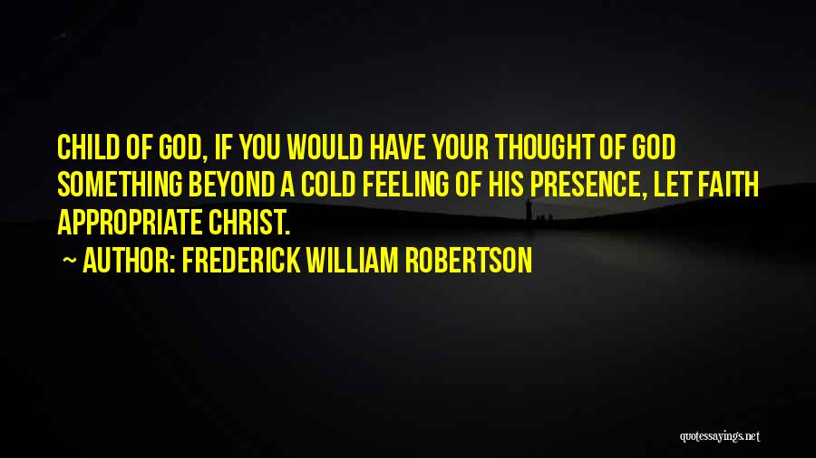Frederick William Robertson Quotes 1093781