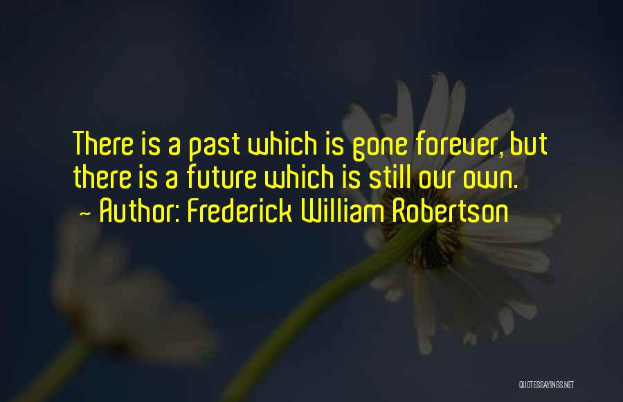 Frederick William Robertson Quotes 1096299