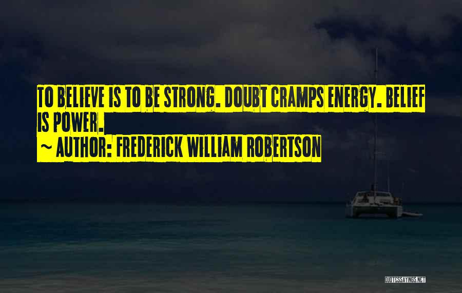 Frederick William Robertson Quotes 1231661