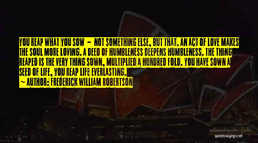 Frederick William Robertson Quotes 123795