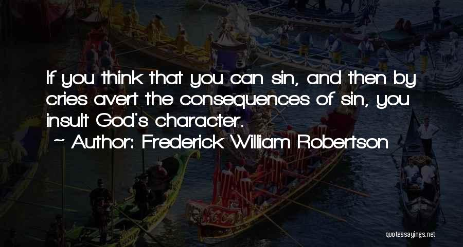 Frederick William Robertson Quotes 1254052