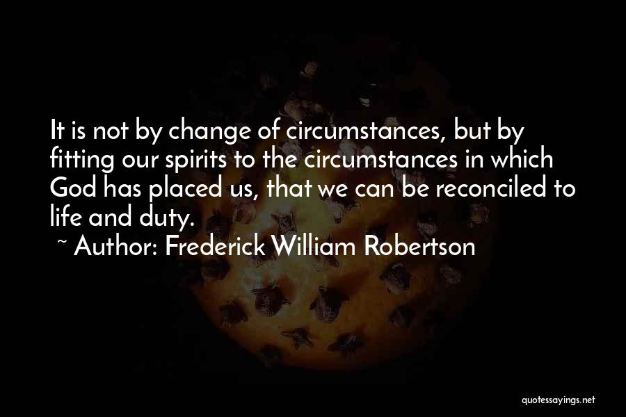 Frederick William Robertson Quotes 1267070