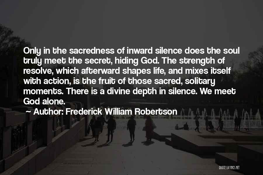 Frederick William Robertson Quotes 1286776