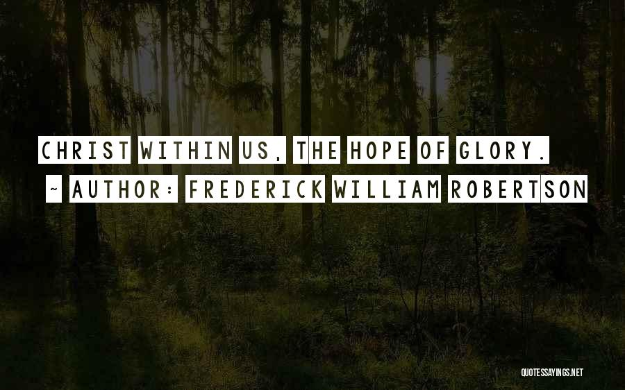 Frederick William Robertson Quotes 1336760