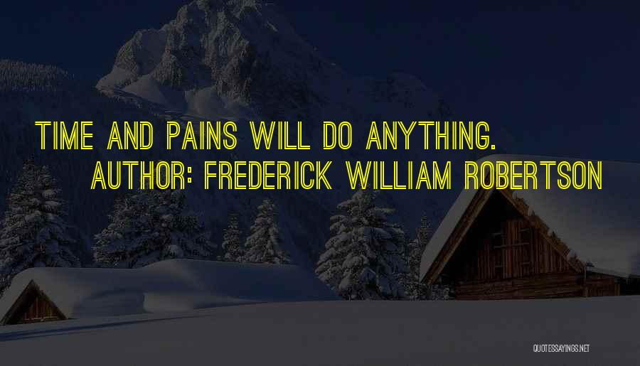 Frederick William Robertson Quotes 1463139