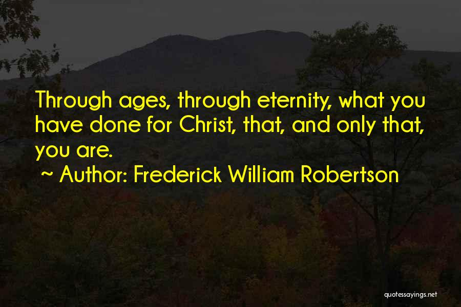 Frederick William Robertson Quotes 1519583