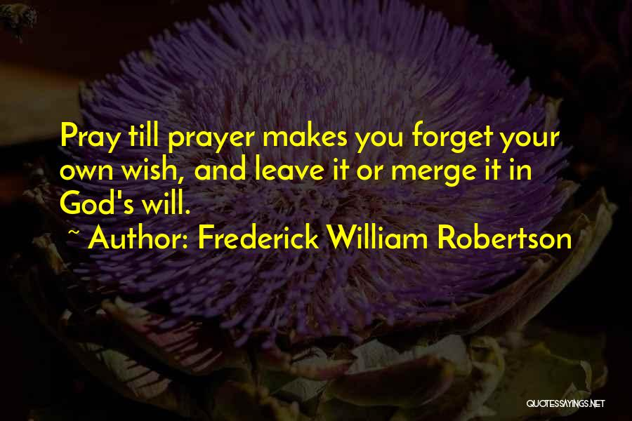 Frederick William Robertson Quotes 157459