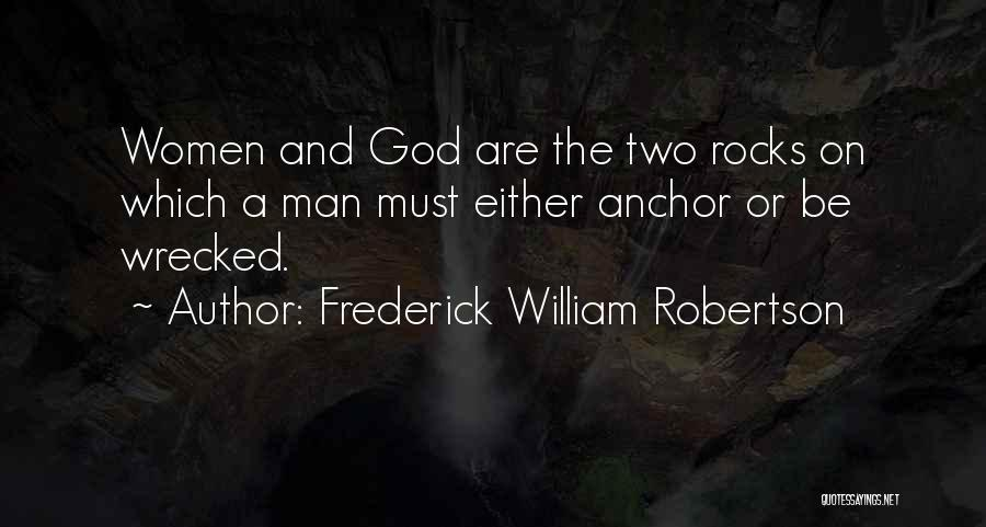 Frederick William Robertson Quotes 162182