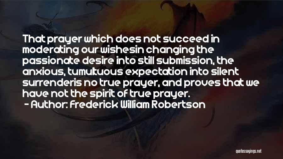 Frederick William Robertson Quotes 1653588