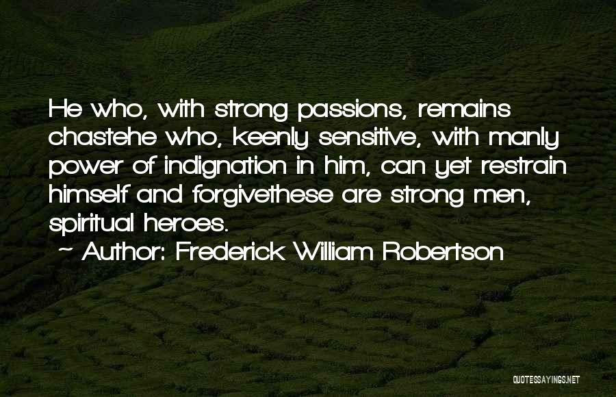 Frederick William Robertson Quotes 1790526