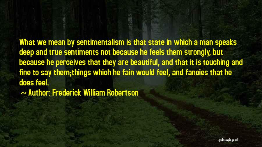 Frederick William Robertson Quotes 1836709